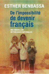 de l'impossibilité de devenir français esther Benbassa