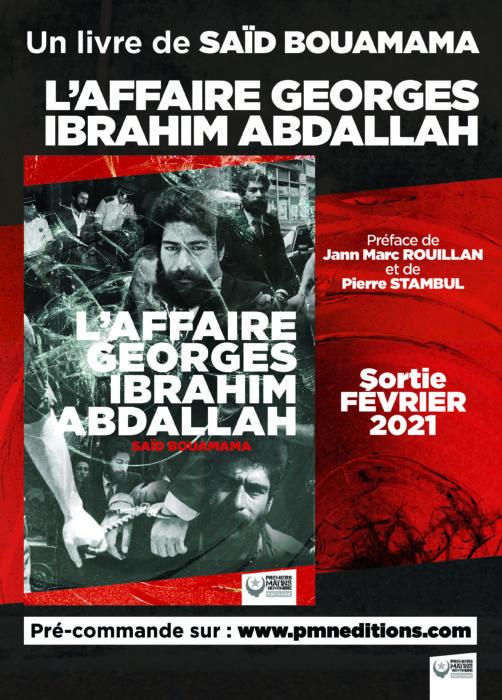 L'AFFAIRE GEORGES IBRAHIM ABDALLAH – SAÏD BOUAMAMA